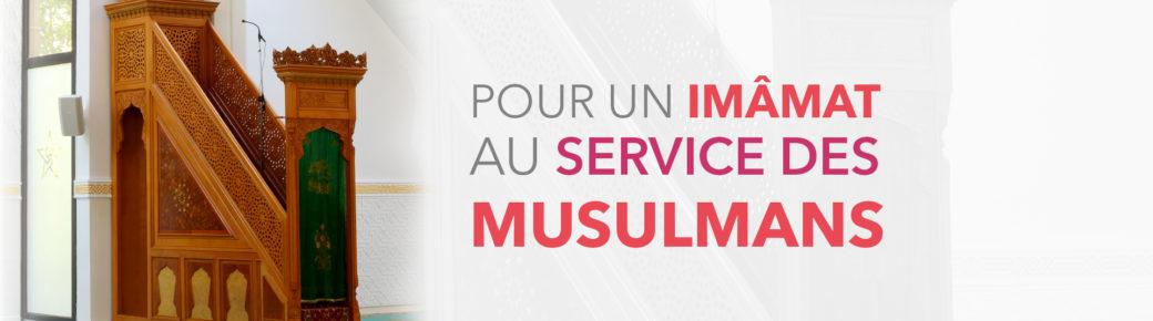 Pour un imâmat au service des Musulmans